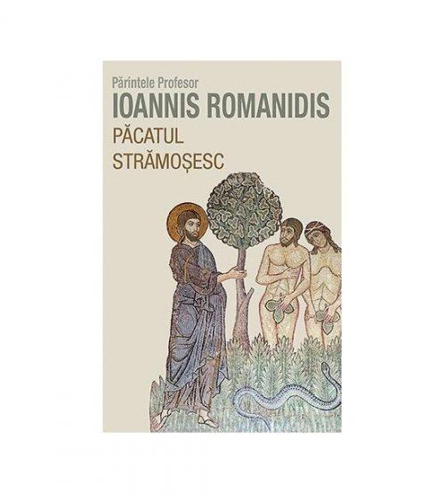Pacatul stramosesc (ed. tiparita) - Parintele Prof. Ioannis Romanidis