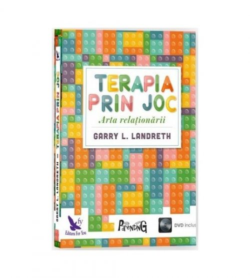 Terapia prin joc - Arta relationarii (include CD)