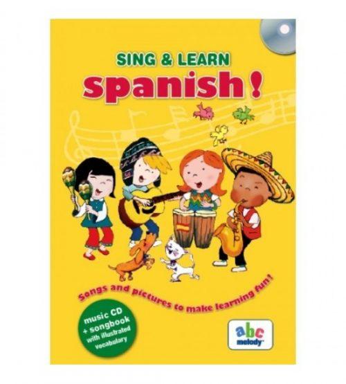 Sing&Learn Spanish! (ed. tiparita + CD)