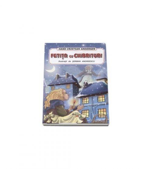Fetita cu chibrituri (ed. tiparita) - Hans Cristian Andersen