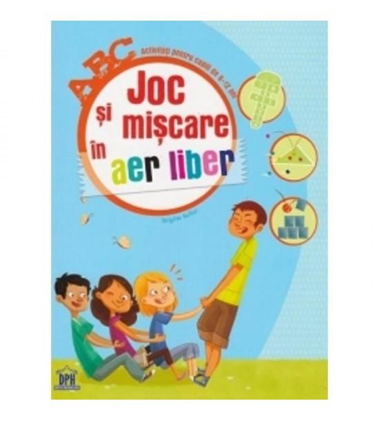 Joc si miscare in aer liber: activitati pentru copiii de 6-12 ani