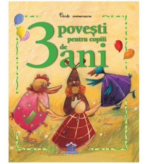 3 povesti pentru copiii de 3 ani (ed. tiparita)