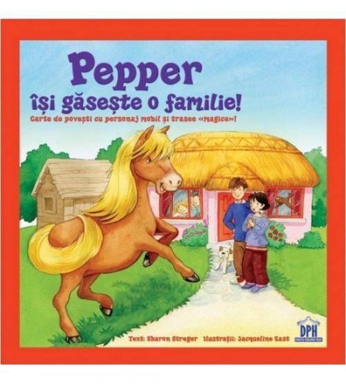 Pepper isi gaseste o familie (copii 4+ ani)