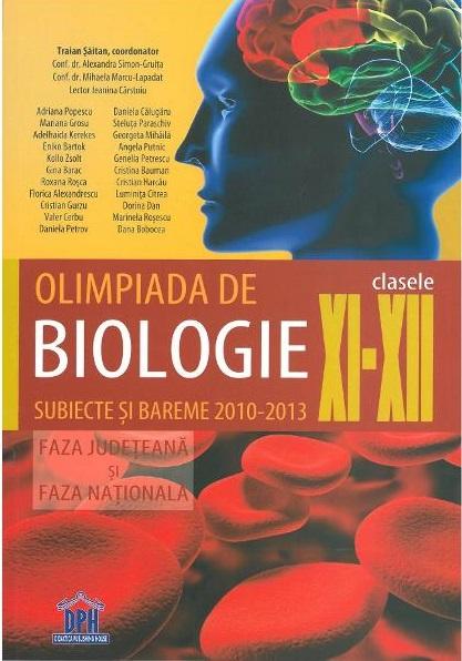 Olimpiada de biologie clasele XI-XII subiecte si bareme 2010-2013Olimpiada de biologie clasele XI-XII subiecte si bareme 2010-2013
