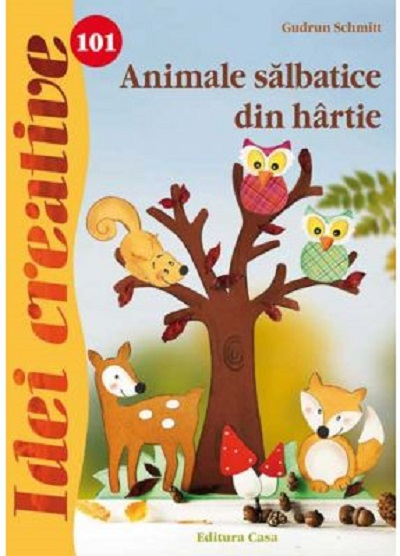 animale_salbatice_din_hartie._idei_creative_101_-_gudrun_schmitt