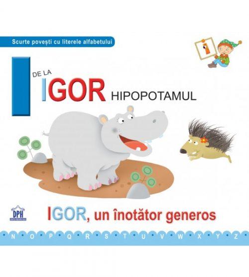 I de la Igor, hipopotamul