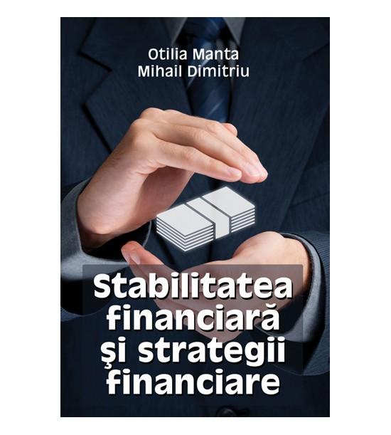 Stabilitatea financiara si strategii financiare