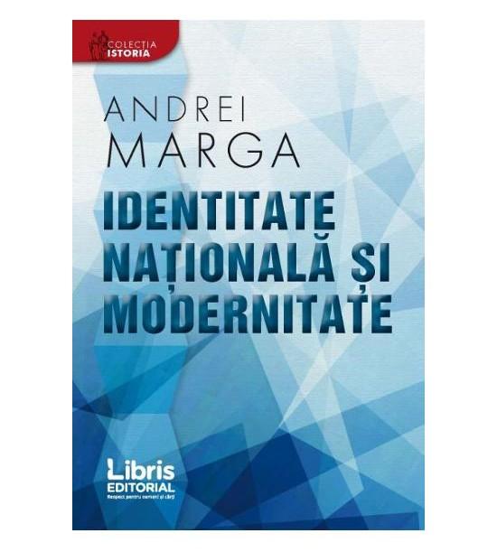 Identitate nationala si modernitate