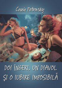 Doi ingeri, un diavol si o iubire imposibila - Letras - Cassie Petrovsky