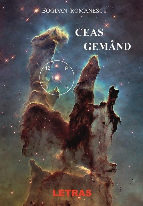 Ceas gemand - Bogdan Romanescu eBook Editura Letras
