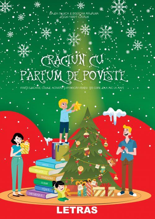 Craciun cu parfum de poveste - Editura Letras 2019 - Badea Raluca si Bolocan Madalina