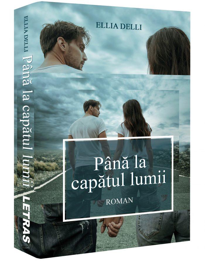 Pana la capatul lumii - Ellia Delli - Editura Letras