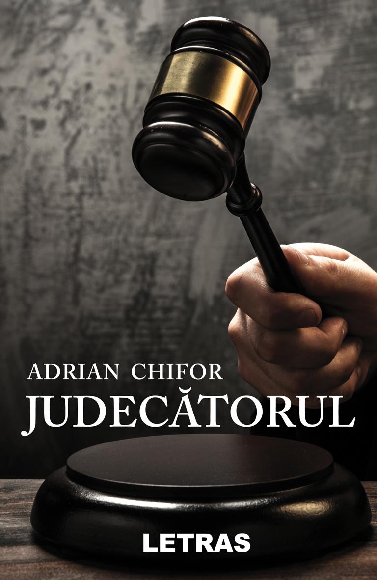 eBook Judecatorul (eBook ePUB) Adrian Chifor - Editura Letras