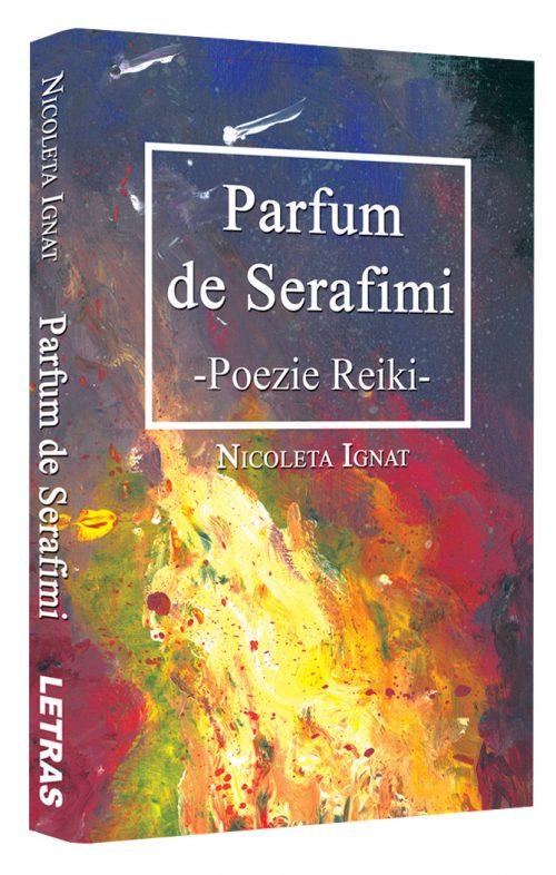 Parfum de serafimi - Poezie Reiki - Nicoleta Ignat - Editura Letras