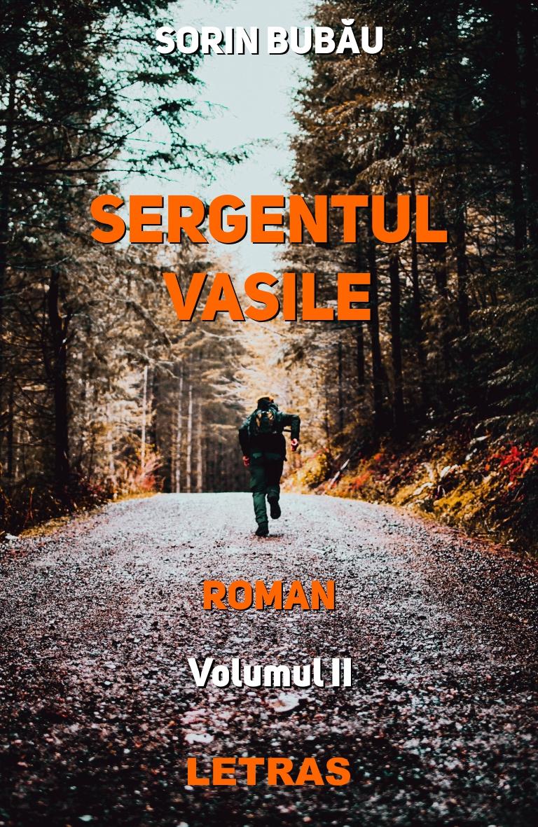 Bubau Sorin_Sergentul Vasile_vol. 2_[coperta]