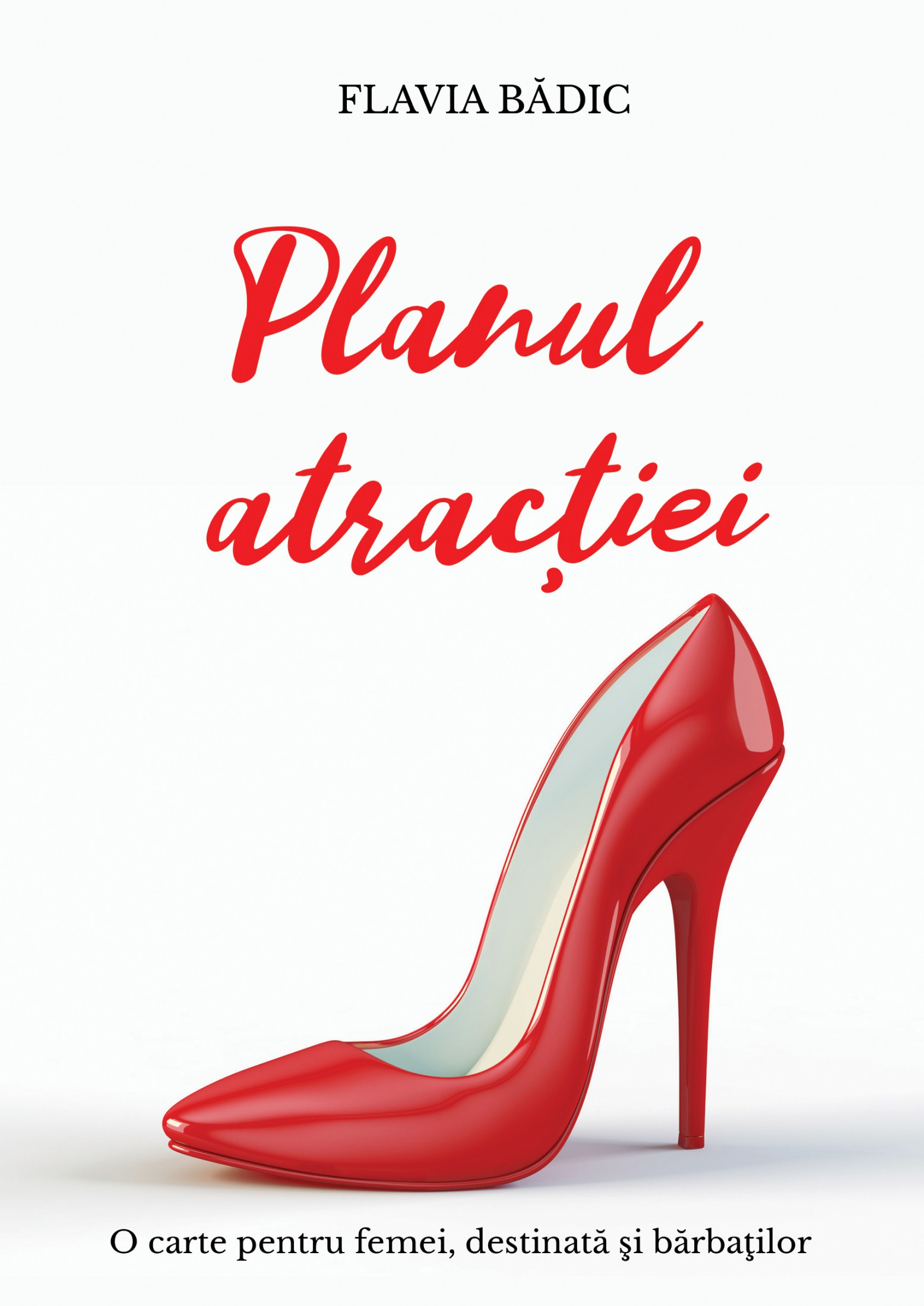 Planul atractiei - Flavia Badic - Editura Letras - 2020