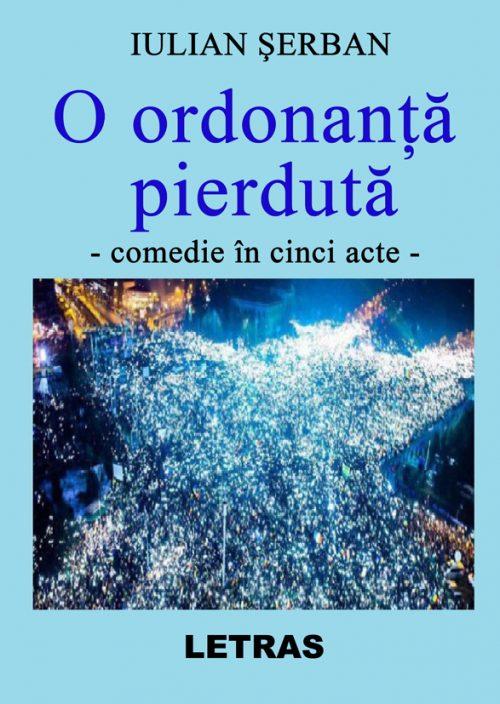 O ordonanta pierduta - Iulian Serban - teatru
