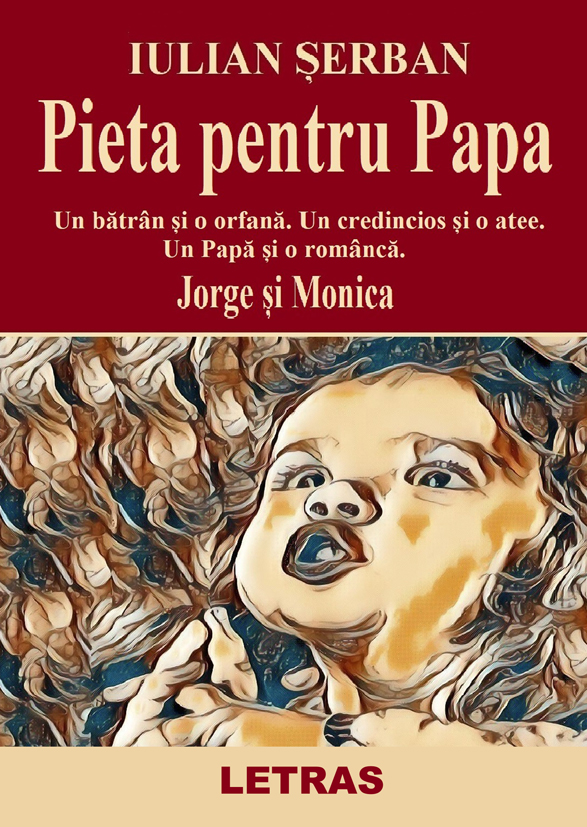 Pieta pentru papa - Iulian Serban - Letras 2020