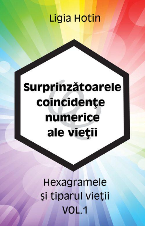 Hexagramele si tiparul vietii - Ligia Hotin