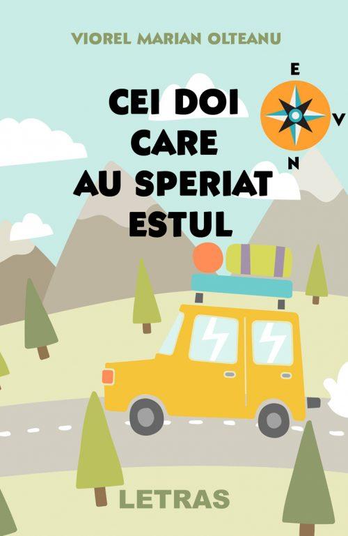 Cei doi care au speriat estul_- Viorel Mircea Olteanu - Editura Letras