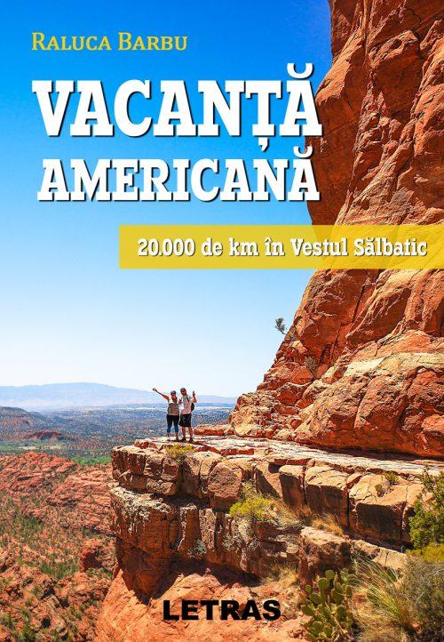 Vacanta-americana-Raluca Barbu - Editura Letras