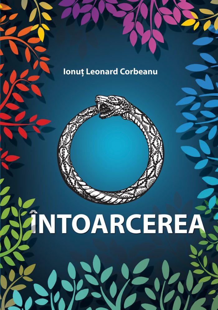 Intoarcerea - Ionut Leonard Corbeanu - Editura Letras