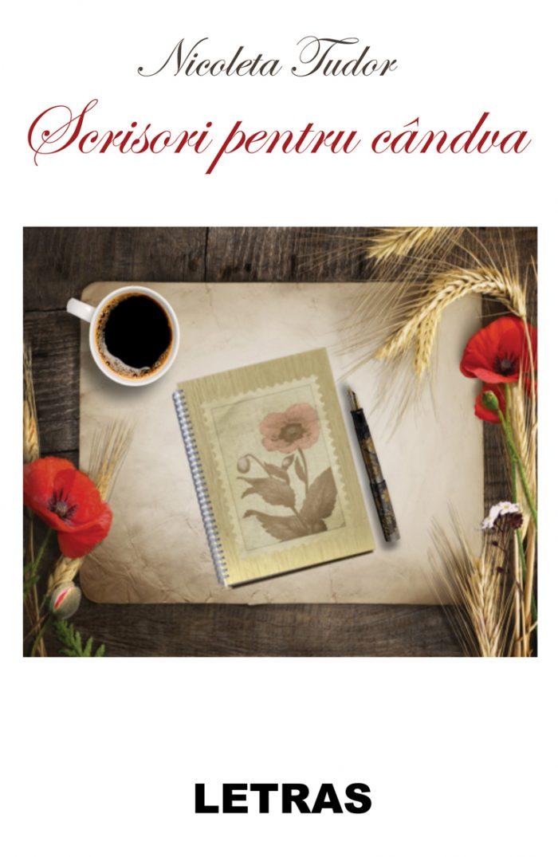 Scrisori pentru candva - Nicoleta Tudor - Editura Letras