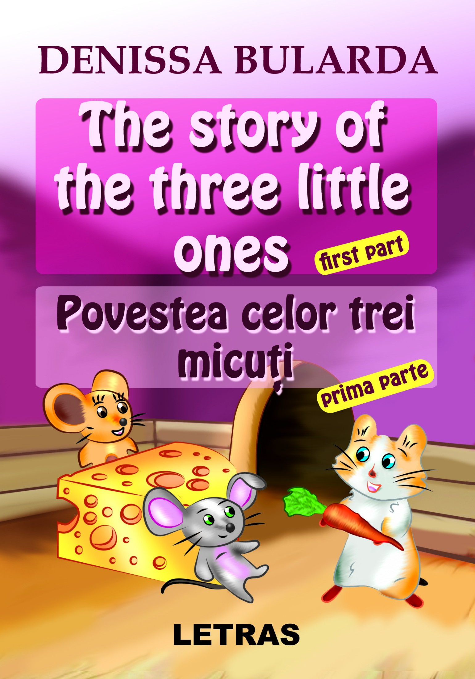 The story of the three little ones, first part_ Povestor trei micuti, prima parte, - Denissa Bularda