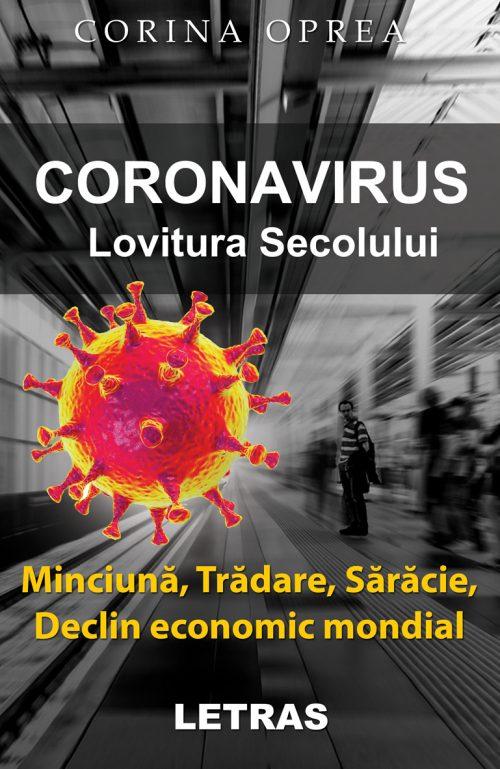 CORONAVIRUS -Lovitura secolului - Corina Oprea - Editura Letras