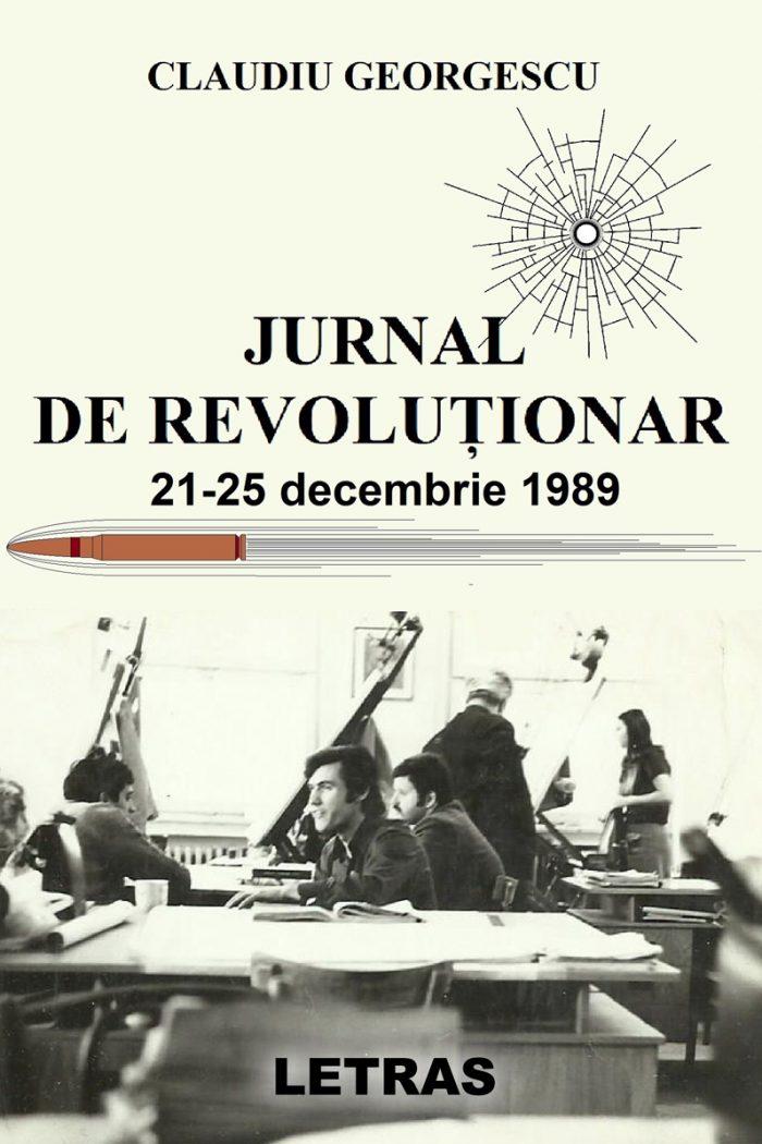 Claudiu Georgescu - Jurnal de revolutionar