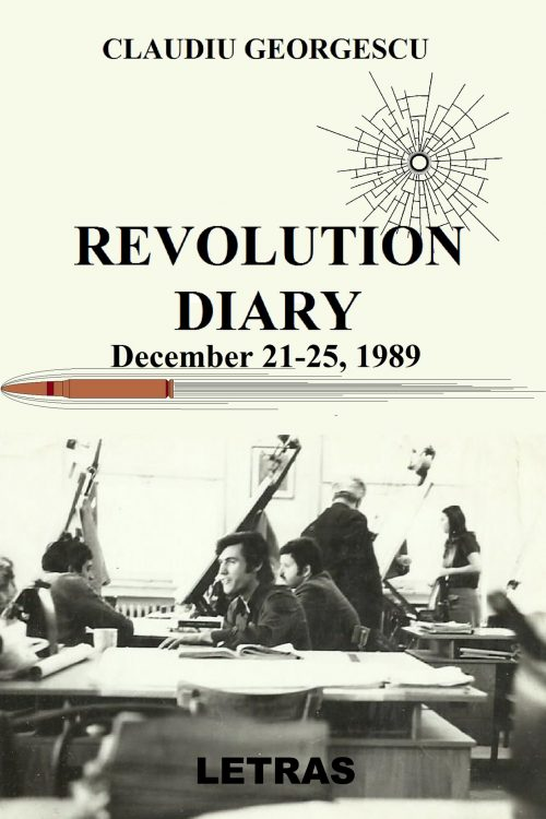 Claudiu Georgescu - Revolution Diary - Letras Publishing House