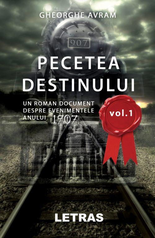 Avram - Pecetea Destinului vol 1