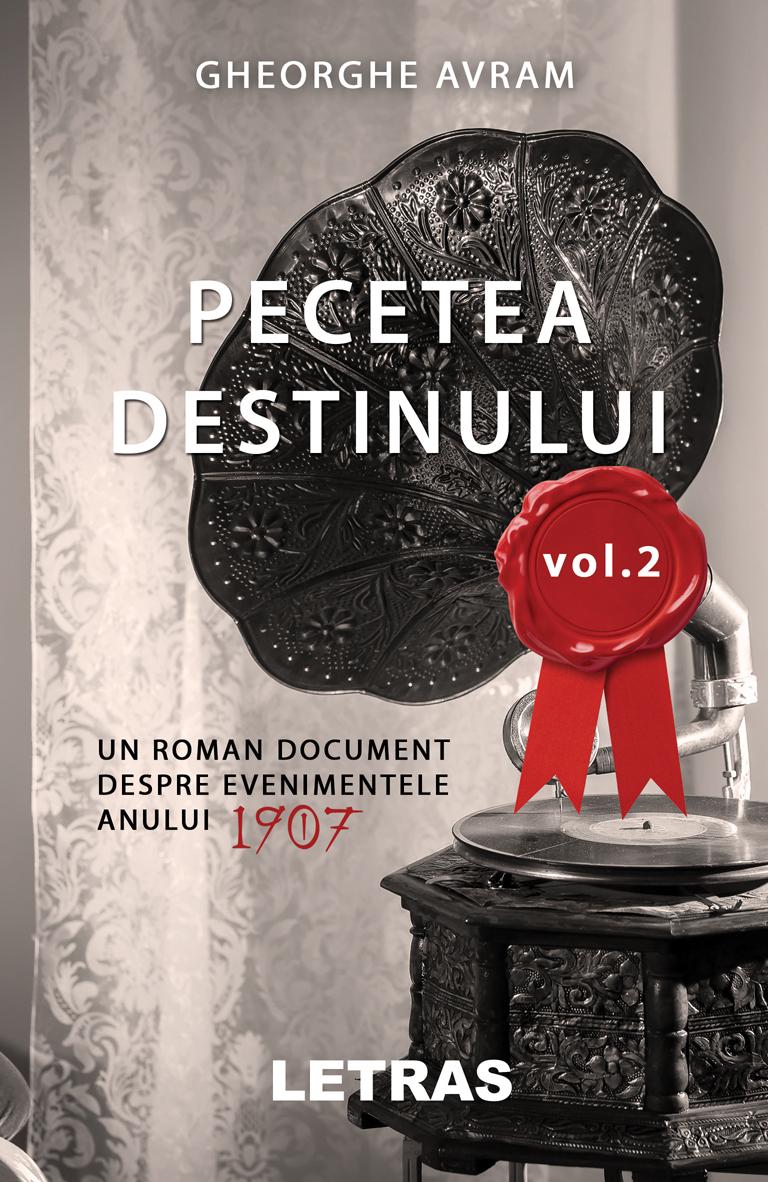 Gheorghe Avram - Pecetea destinului vol 2