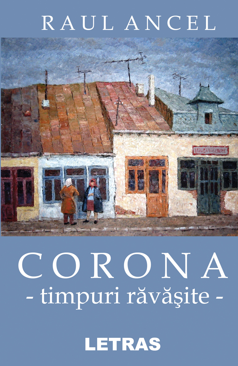 Corona- timpuri ravasite - Raul Ancel_C1
