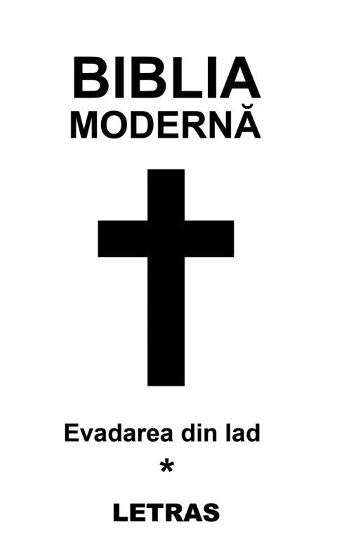 Biblia moderna- Cristina Bairam - Evadarea din Iad