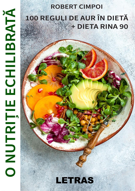 100 reguli de aur in dietă + Dieta Rina 90 (eBook PDF)