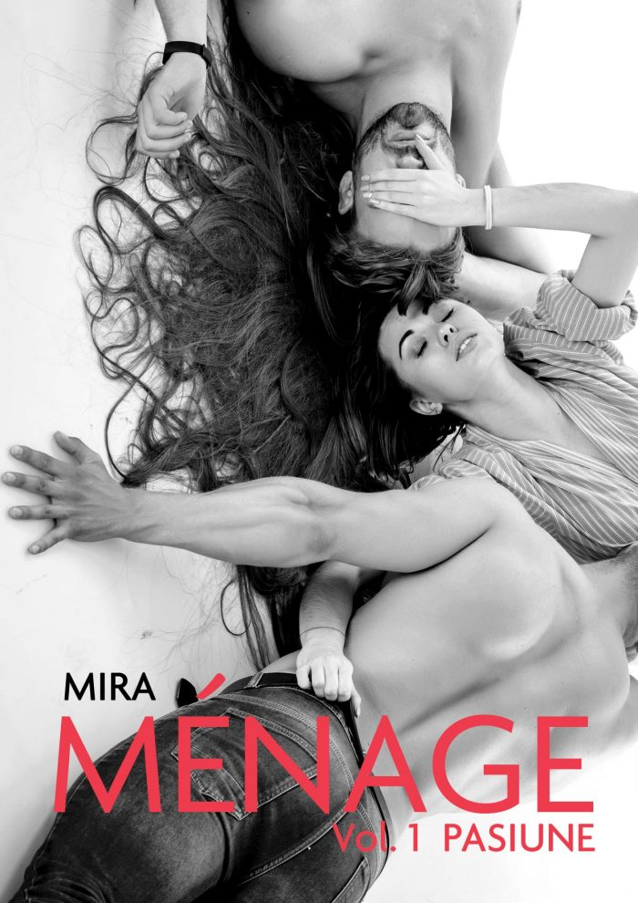 Menage - vol. 1 Pasiune - Mira