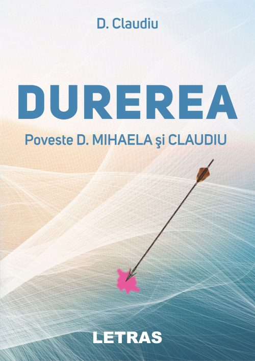 D.Claudiu_Durerea_coperta 1