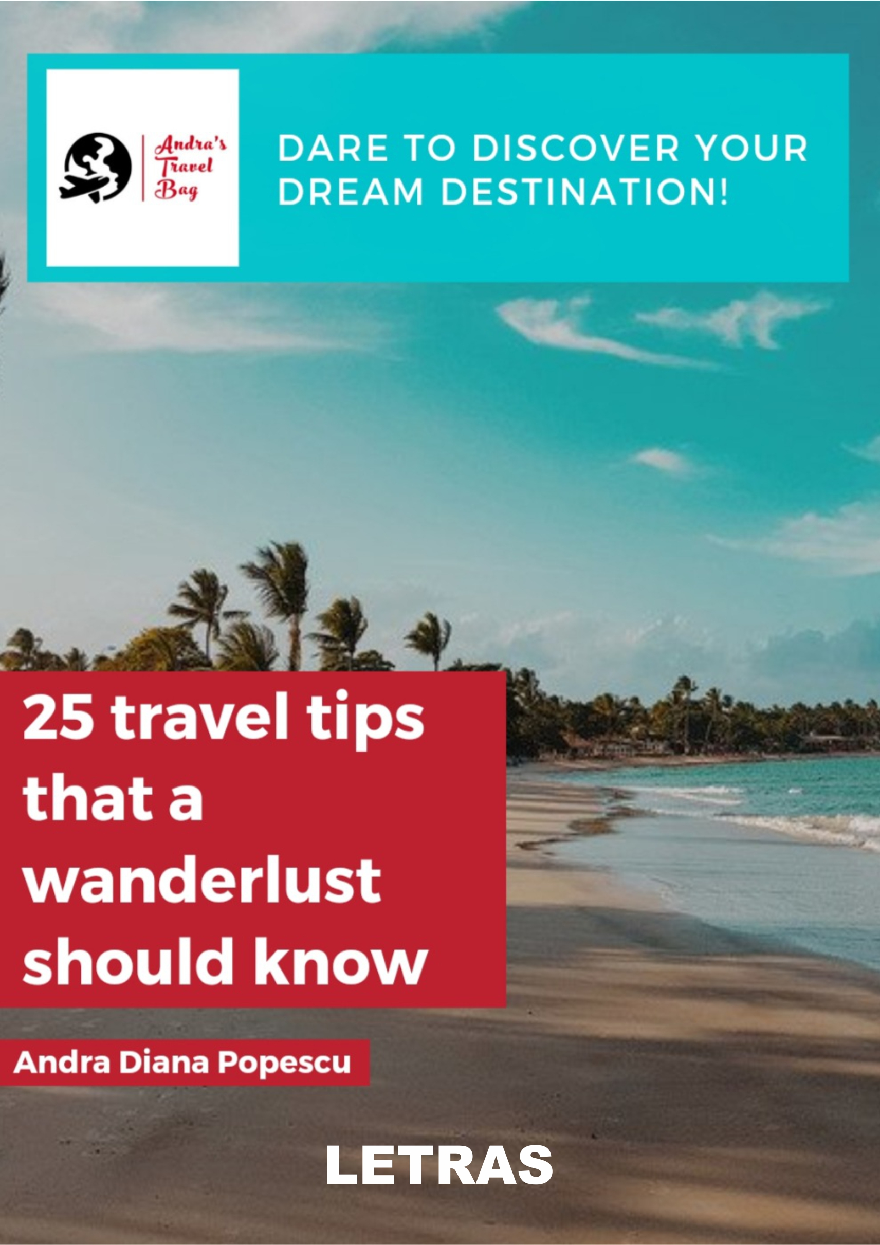 Popescu Andra Diana_25 travel tips that a wanderlust should know
