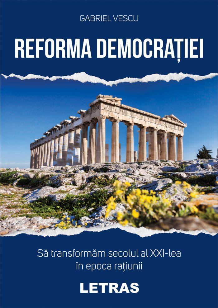 Vescu Gabriel_Reforma democratiei_coperta 1