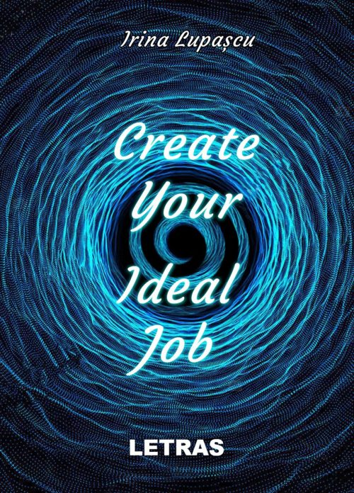 Create your ideal job coperta