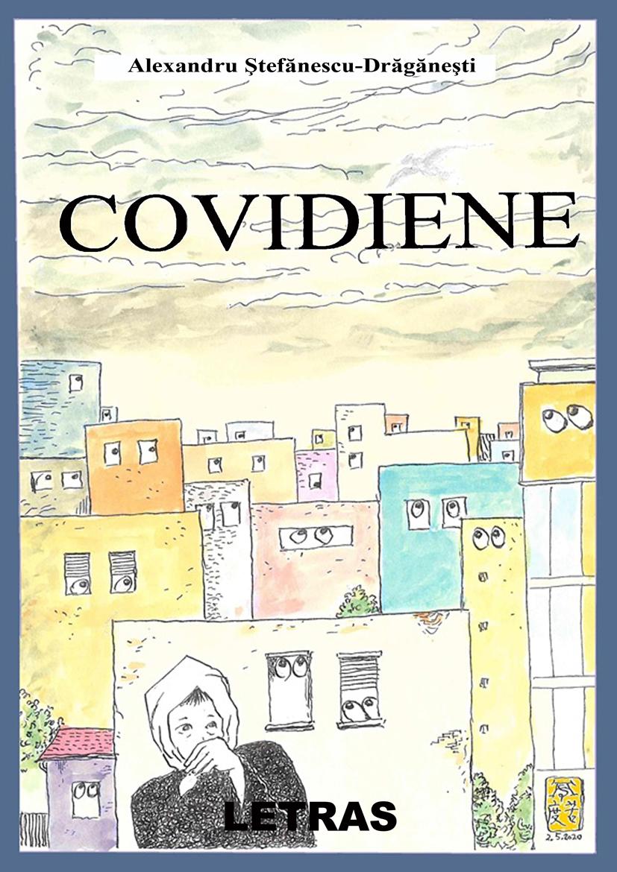 Covidiene - Alexandru Stefanescu-Draganesti