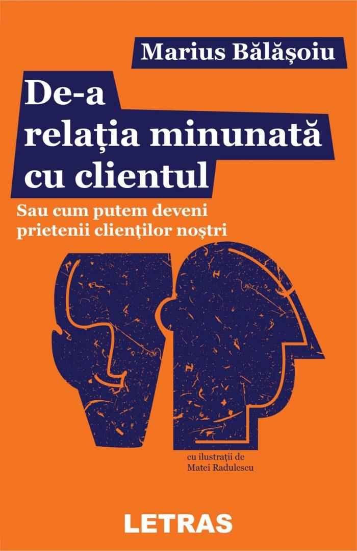 De-a relatia minunata cu clientul - Marius Balasoiu