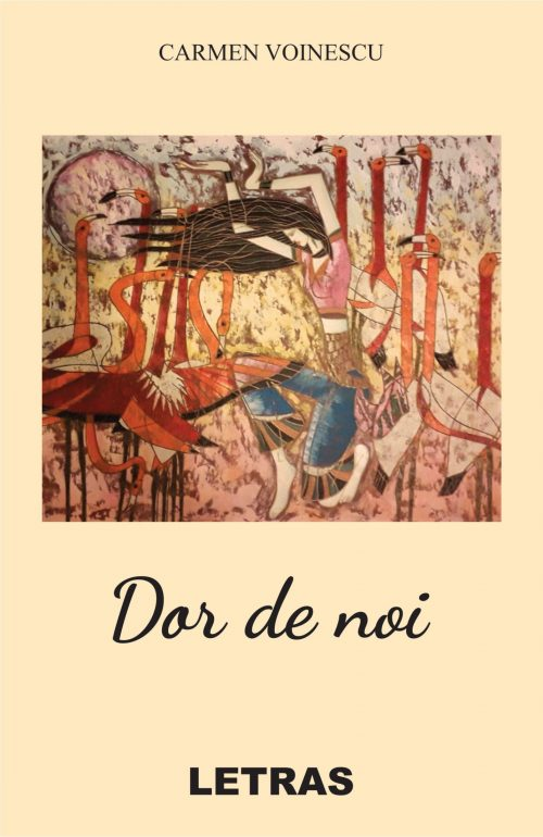 Dor de noi - Carmen Voinescu