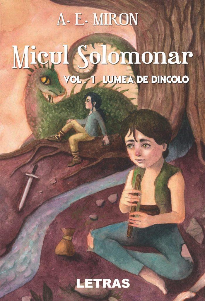 Micul Solomonar. Vol. 1_ Lumea de dincolo - A.E. Miron