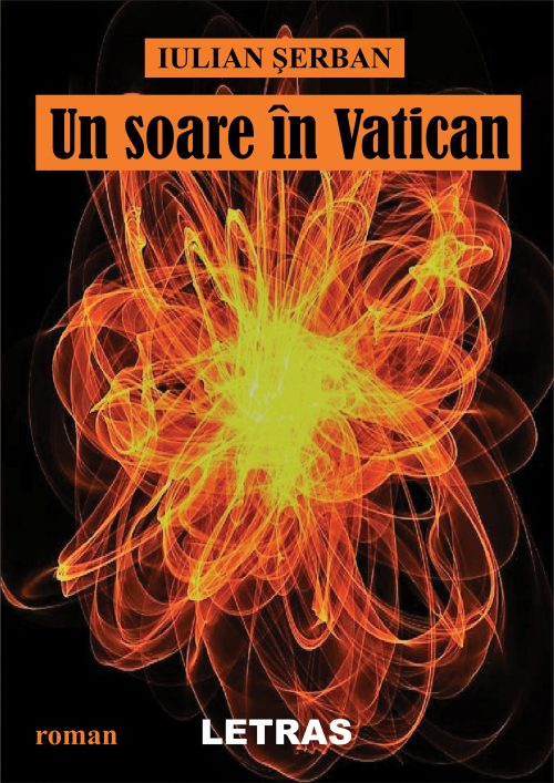 Serban Iulian_Un soare in Vatican_coperta 1