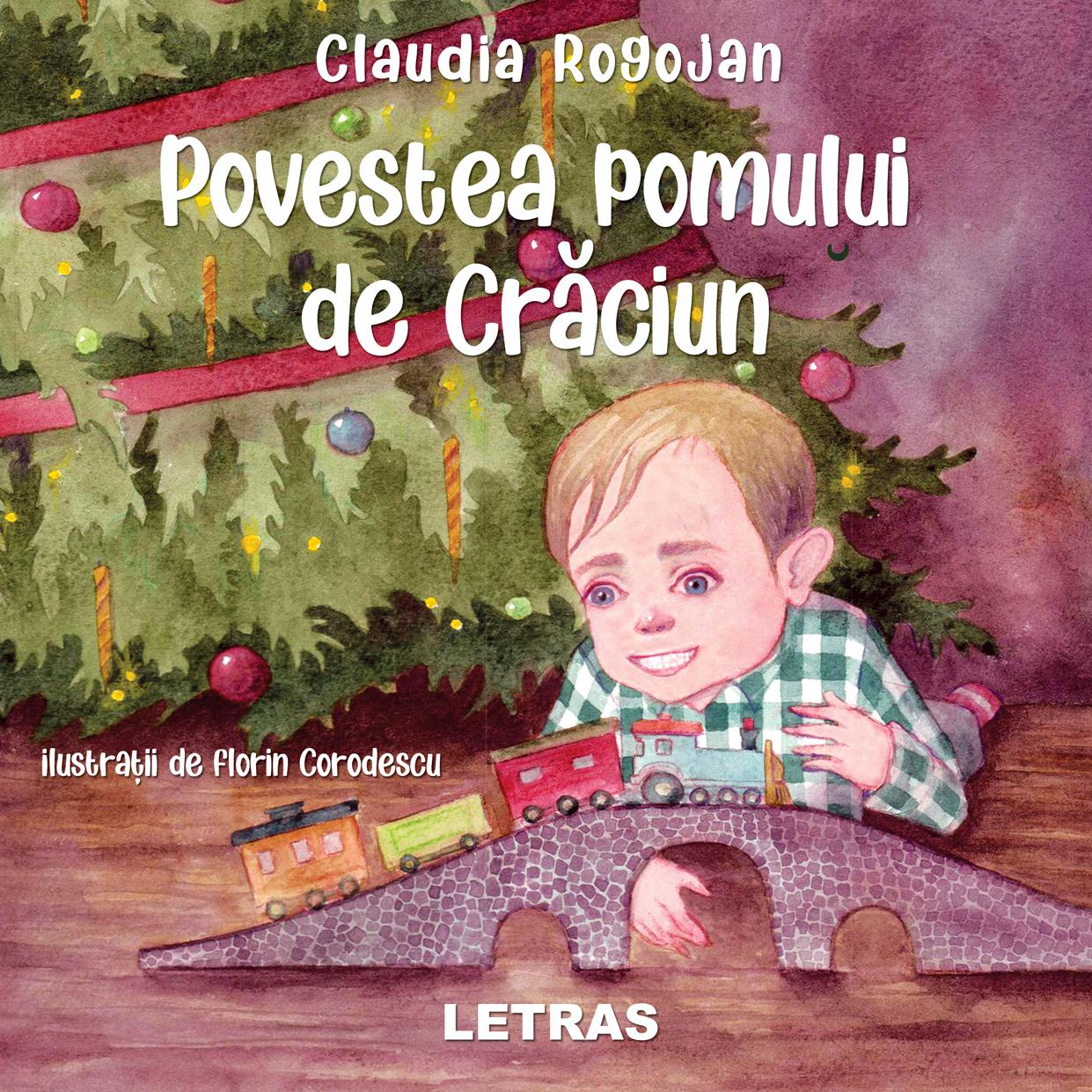 povestea pomului de craciun _claudia rogojan_editura letras 2020