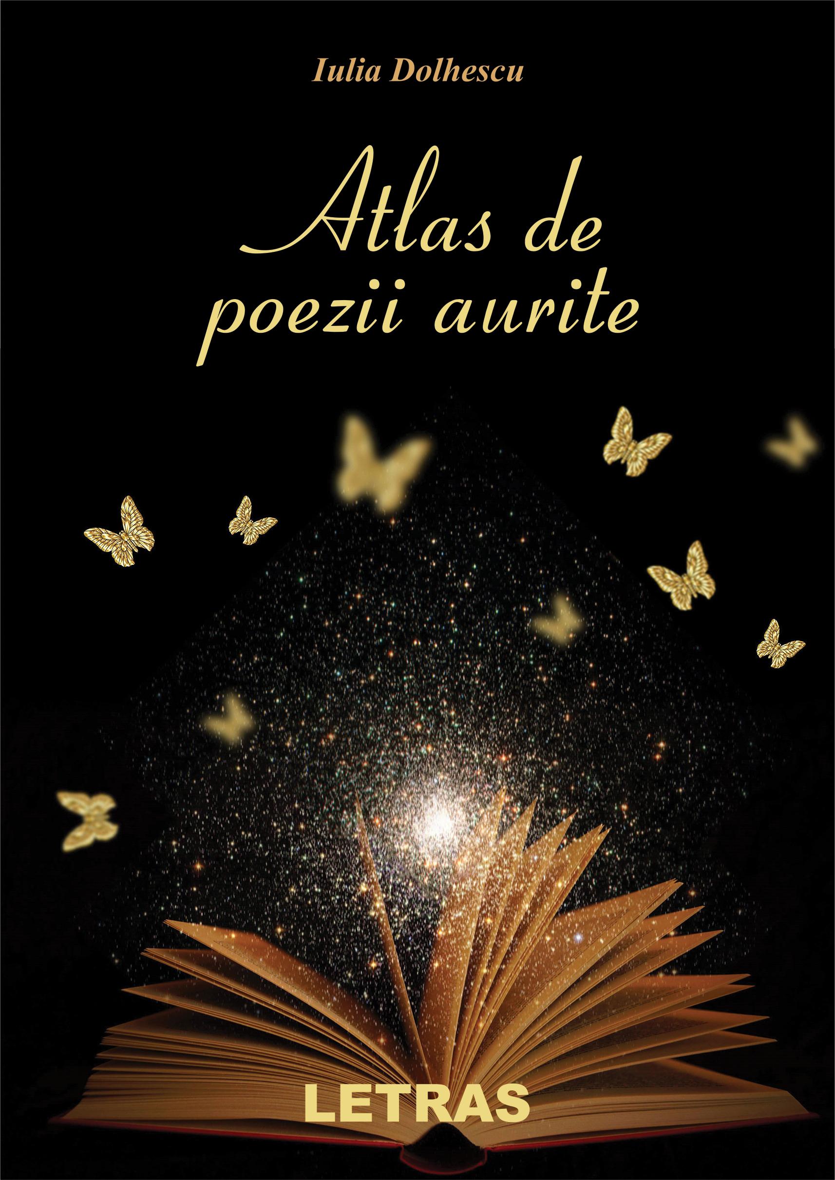 Dolhescu Iulia_Atlas de poezii aurite_coperta 1_300 dpi_RGB