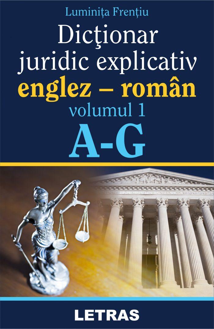 Frentiu Luminita_Dictionar juridic_vol 1_coperta