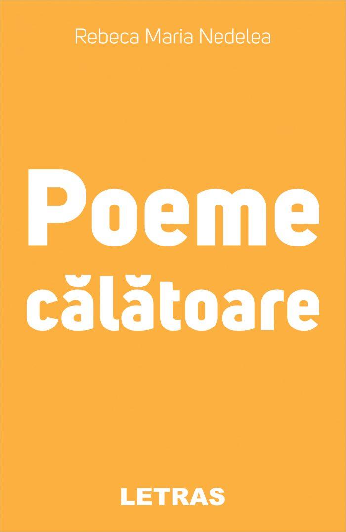 Nedelea Maria Rebeca_Poeme calatoare_coperta 1_300 dpi_RGB
